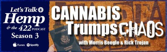 Cannabis Trumps Chaos