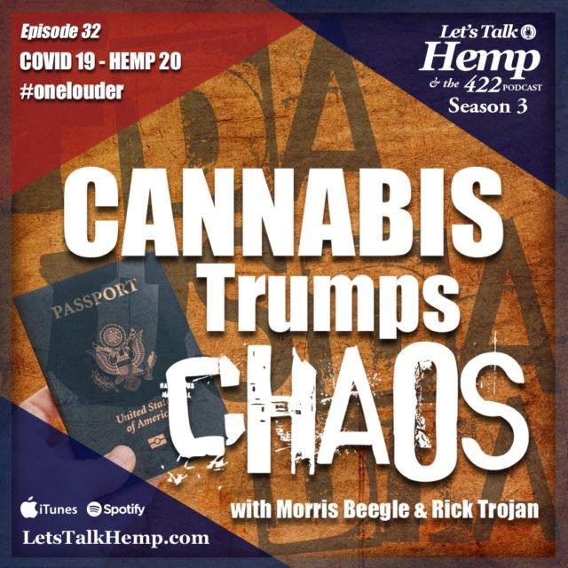 Covid 19 - Hemp 20 #onelouder on Lets Talk Hemp with Morris Beegle and Rick Trojan